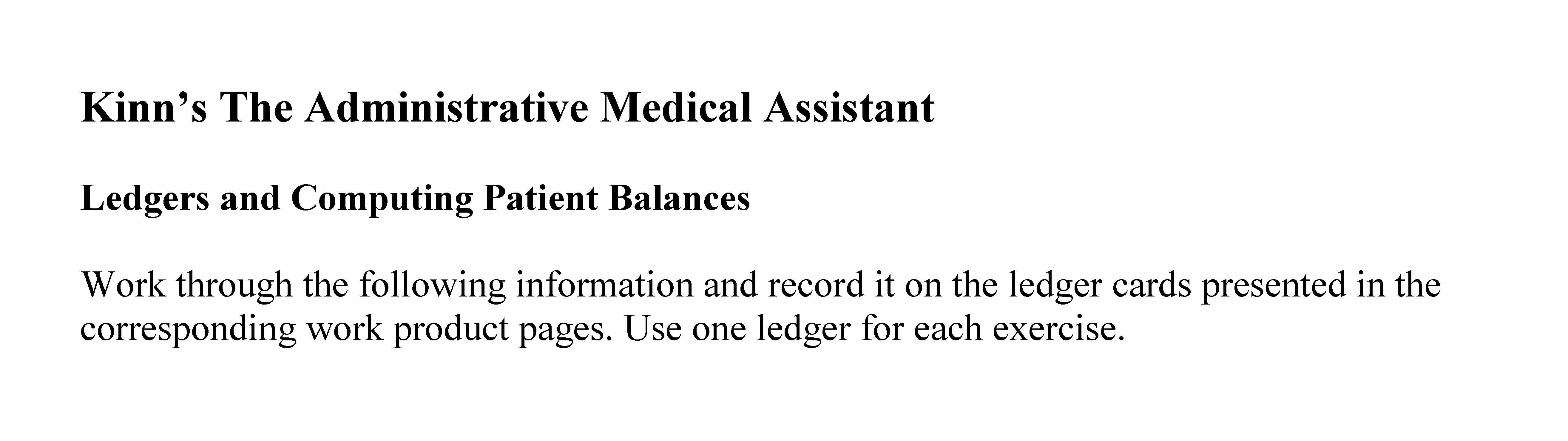 Business Assignment: Ledgers And Computing Patient Balances