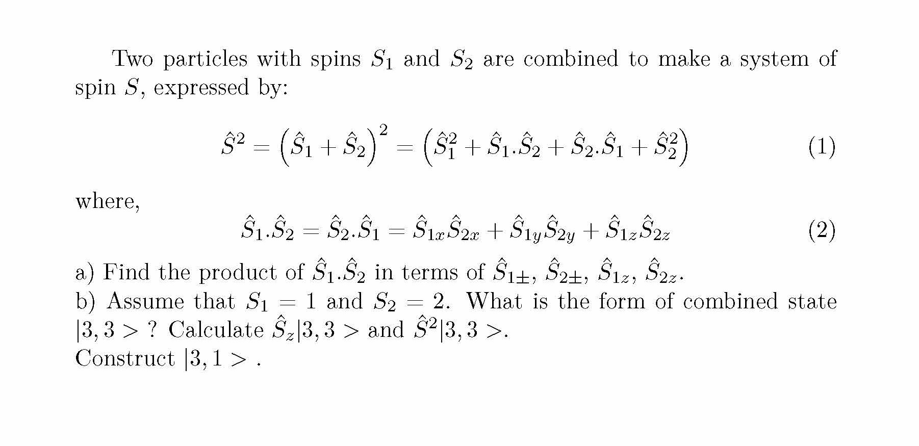 Combination of Two Spins