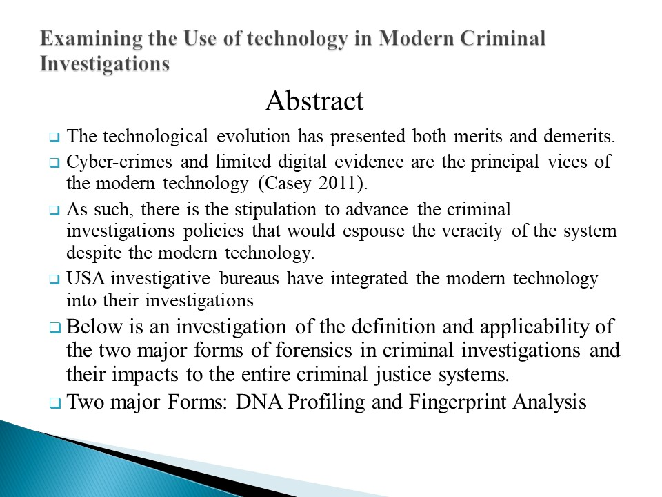 Examining the Use of technology in Modern Criminal Investigations (12 slides)