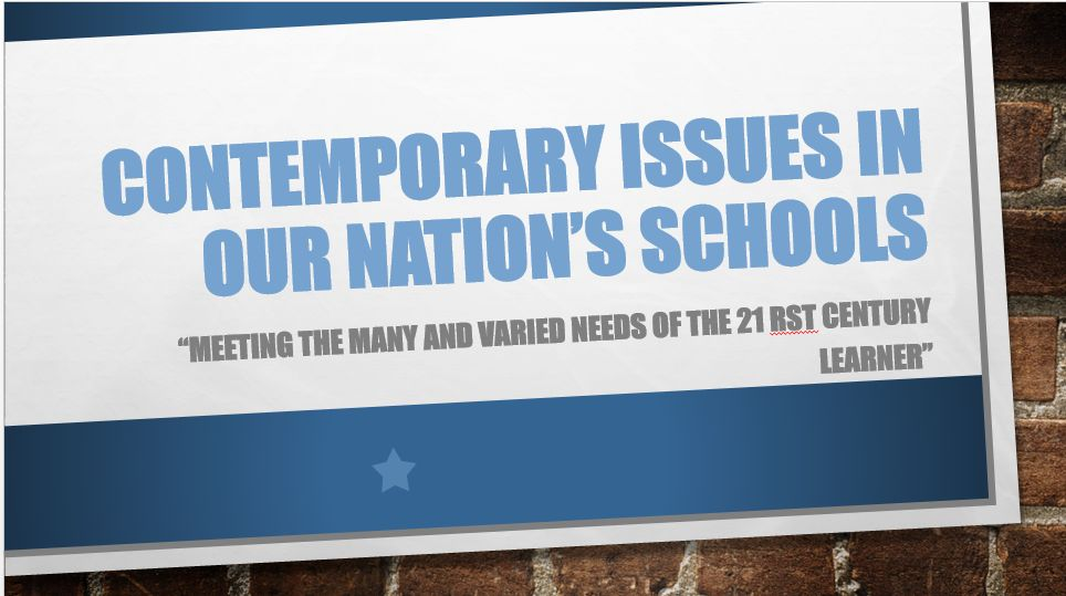 Top Ten Education Issues (10 slides)